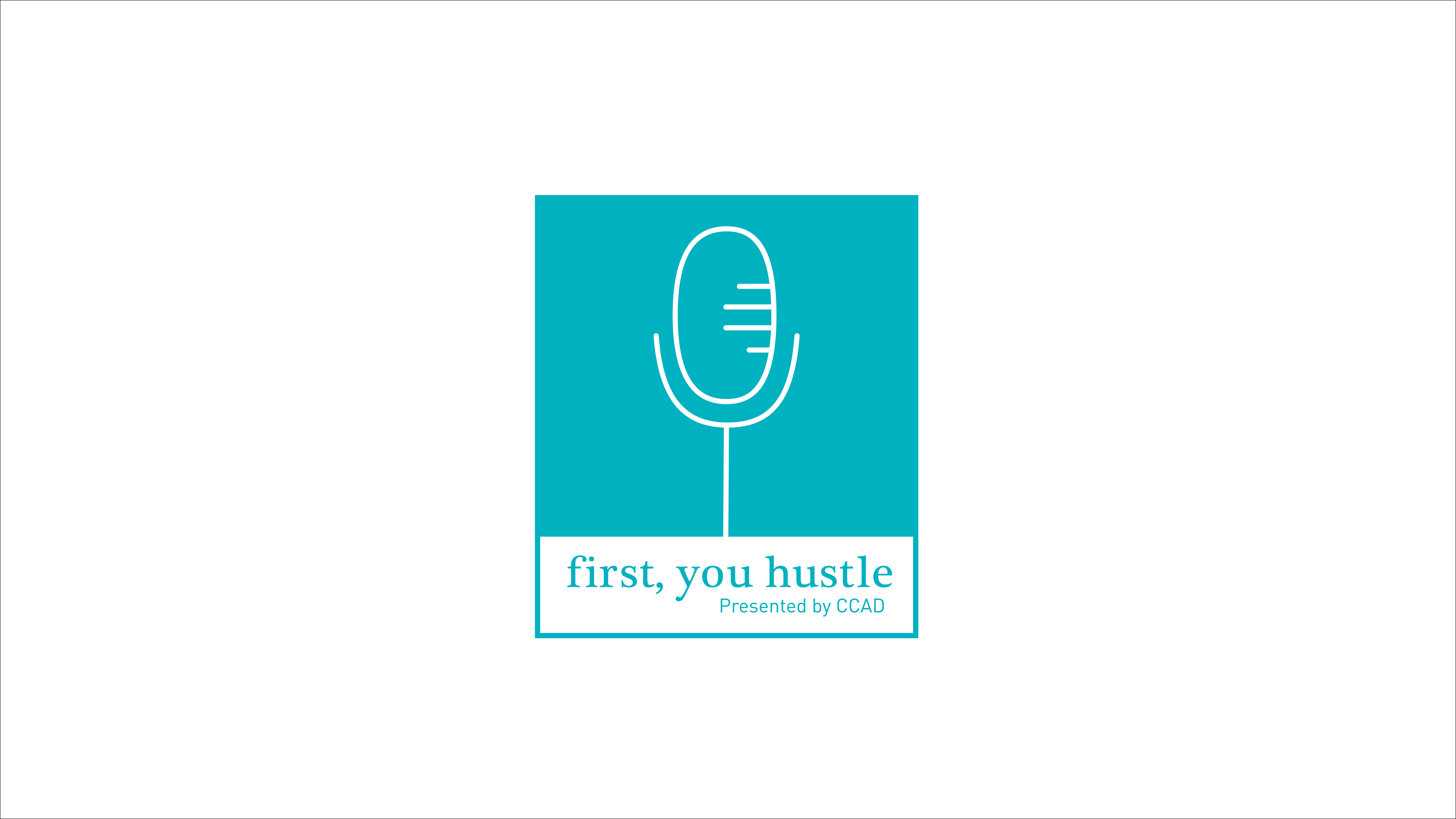 first you hustle