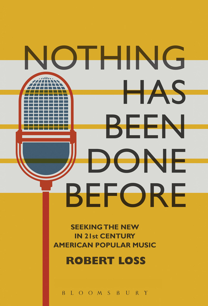 CORE, Nothing Has Been Done Before book by Robert Loss, Yellow and White striped book cover with black text and a red and blue microphone