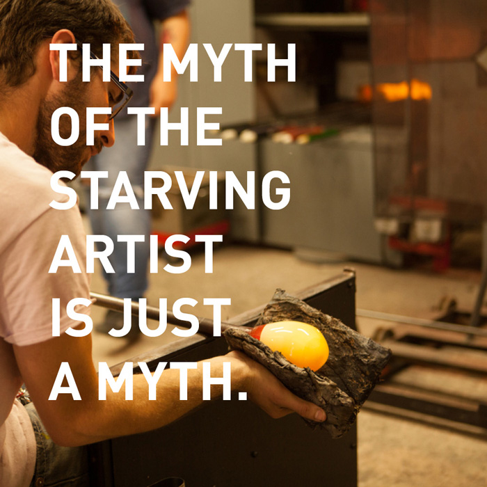 The myth of the starving artist is just a myth.