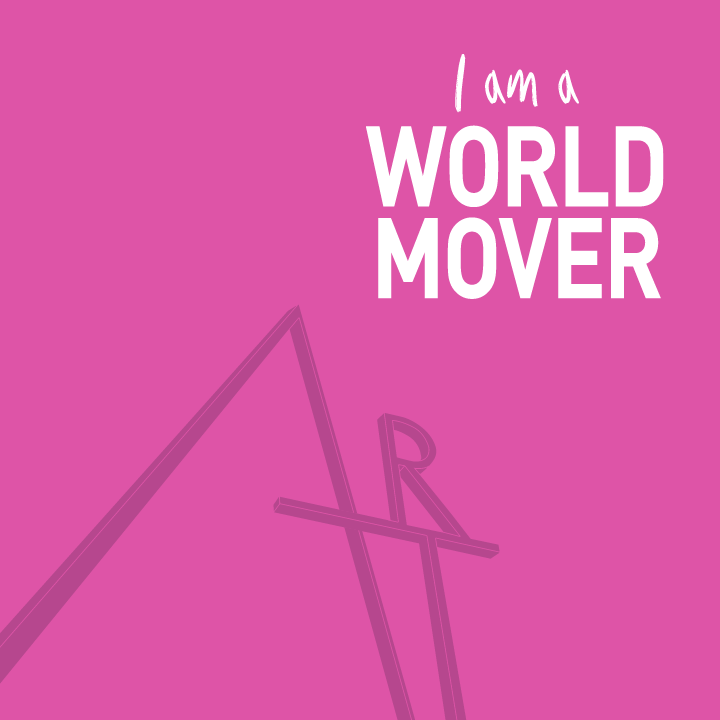 "Words ""I'm a world-mover"" in an pink background"